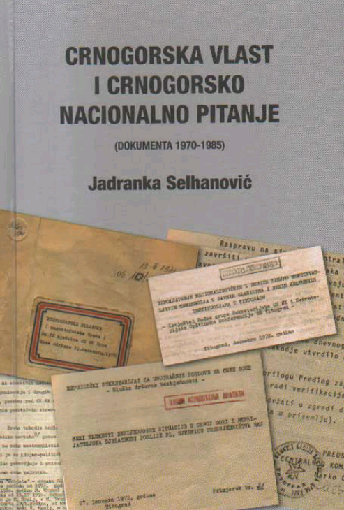 "Promocija zbornika dokumenata ""Crnogorska vlast i crnogorsko naciolnalno pitanje"" (dokumenta 1970-1985)"