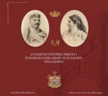 "Izložba ""Zvanične čestitke Nikoli I povodom jubilarnih svečanosti 1910. godine"""