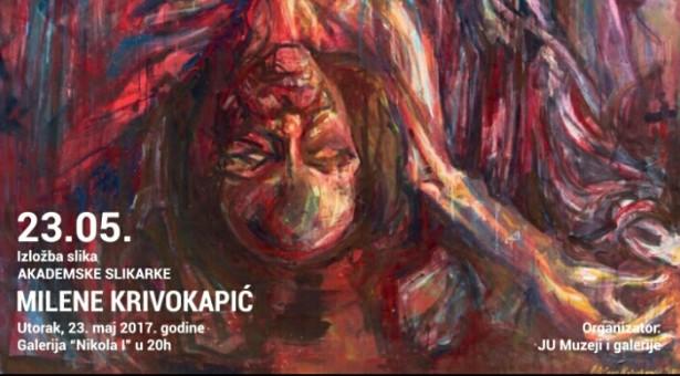 Izložba slika Milene Krivokapić