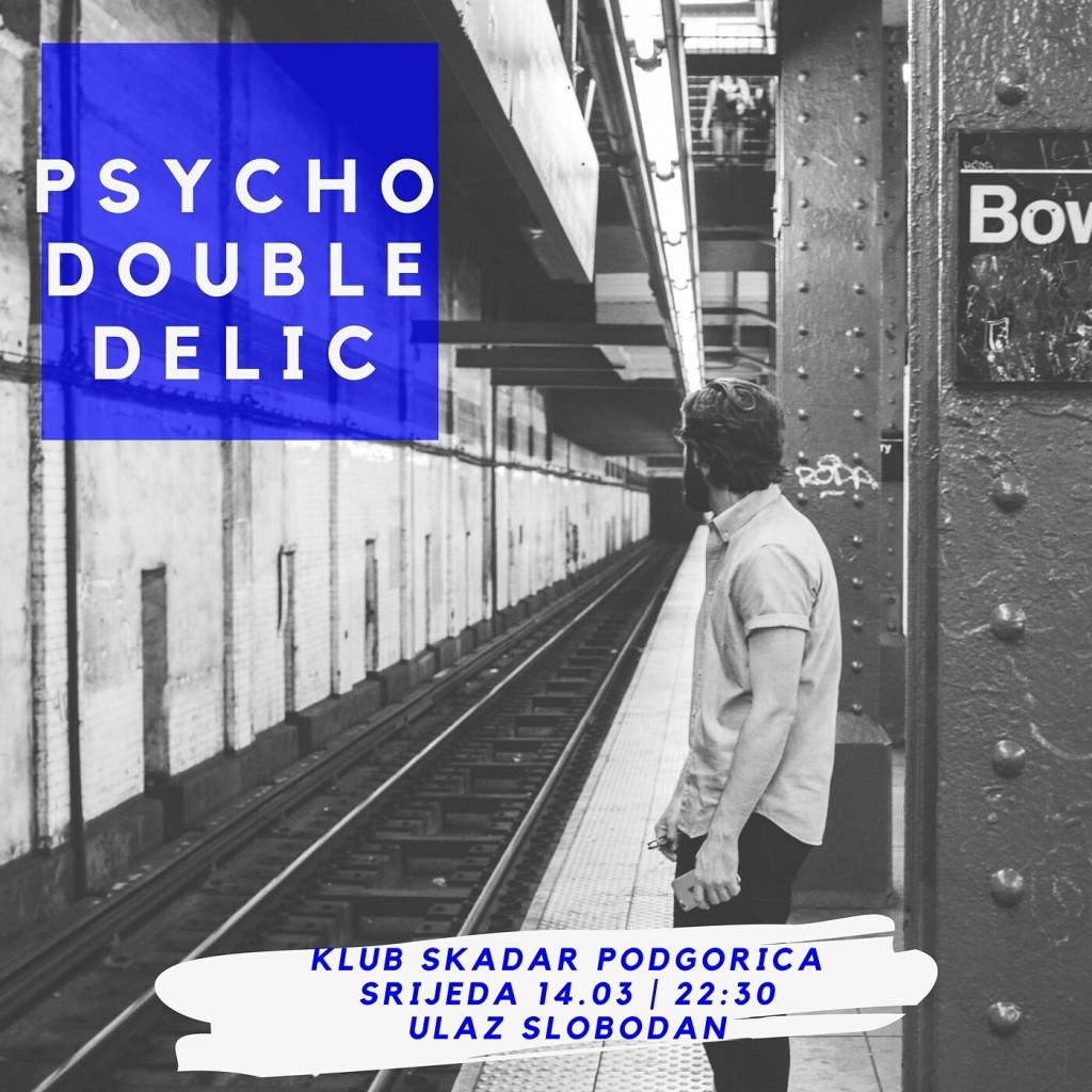 Psyho Double Delic najava