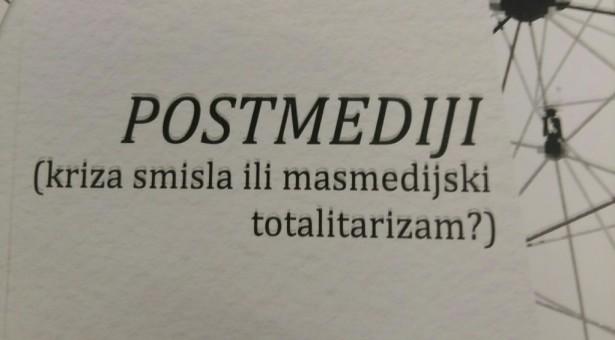 Nova knjiga Željka Rutovića Postmediji (kriza smisla ili masmedijski totalitarizam ?)