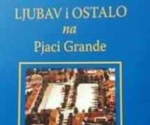 Promocija knjige Ljubav i ostalo na Pjaci Grande sjutra u KIC-u