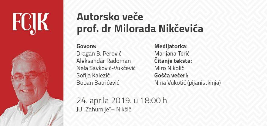 Autorsko veče prof. dr Milorada Nikčevića