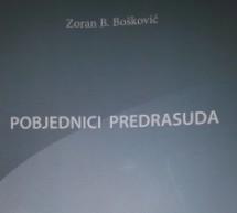 """""""Pobjednici predrasuda"""", nova knjiga Zorana Boškovića"""