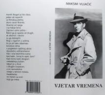 """Zbirka poezije Maksima Vujačića """"Vjetar vremena"""""""