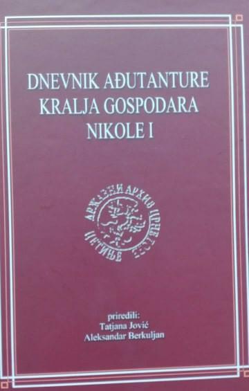 dnevnik ađutanture kralja gospodara nikole I_1