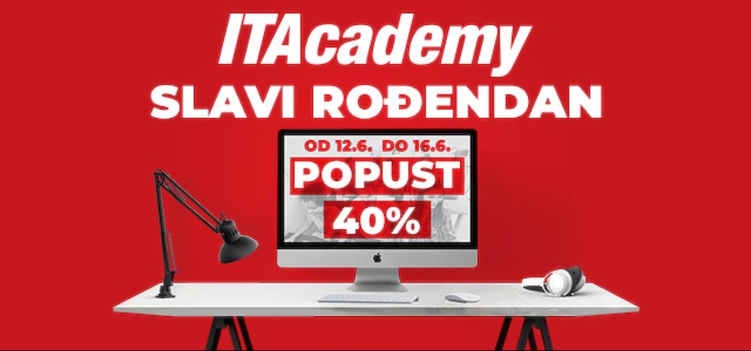 ITAcademy Vam za svoj rođendan poklanja 40% popusta