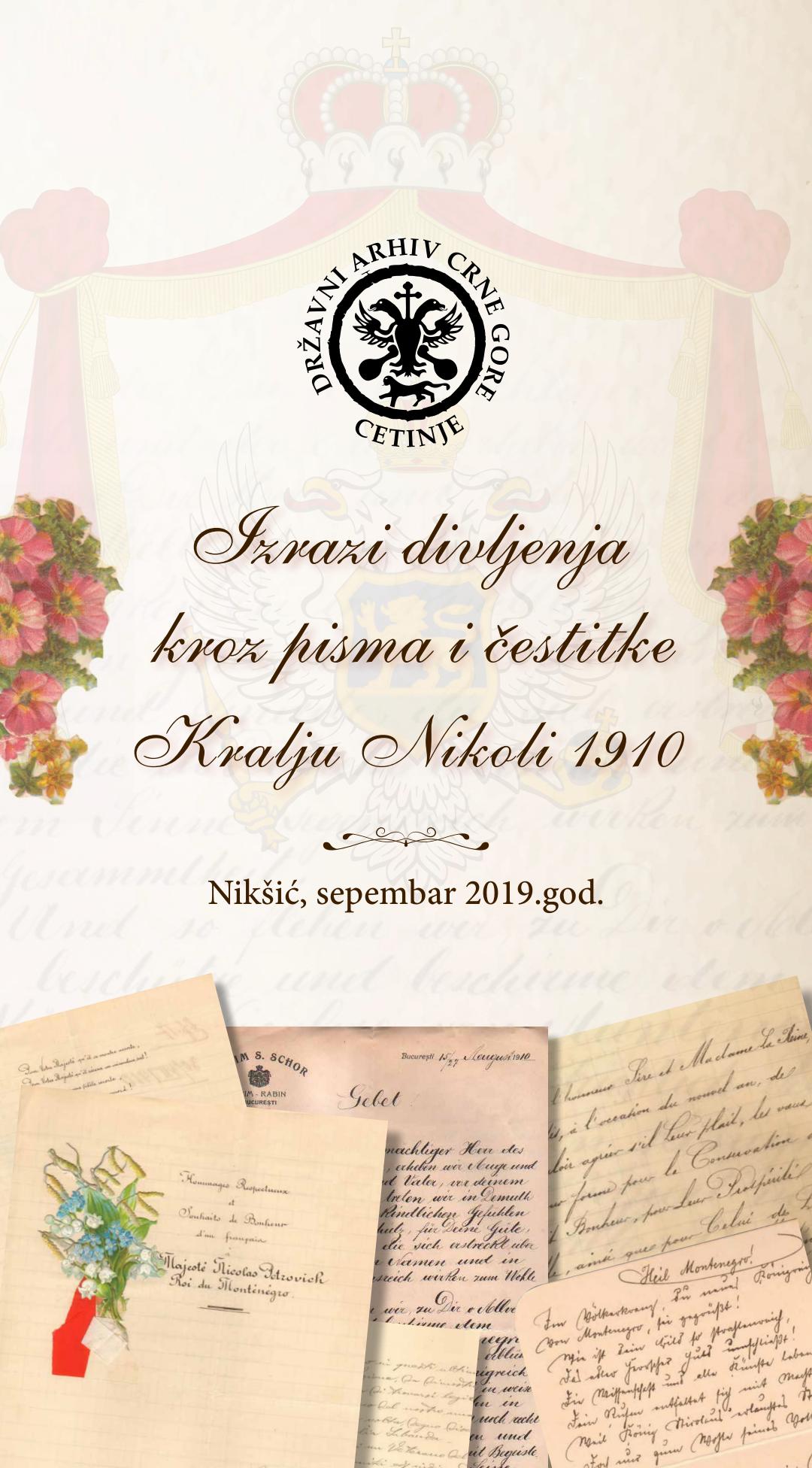 """IZRAZI DIVLJENJA KROZ PISMA I ČESTITKE KRALJU NIKOLI 1910. GODINE"""""""