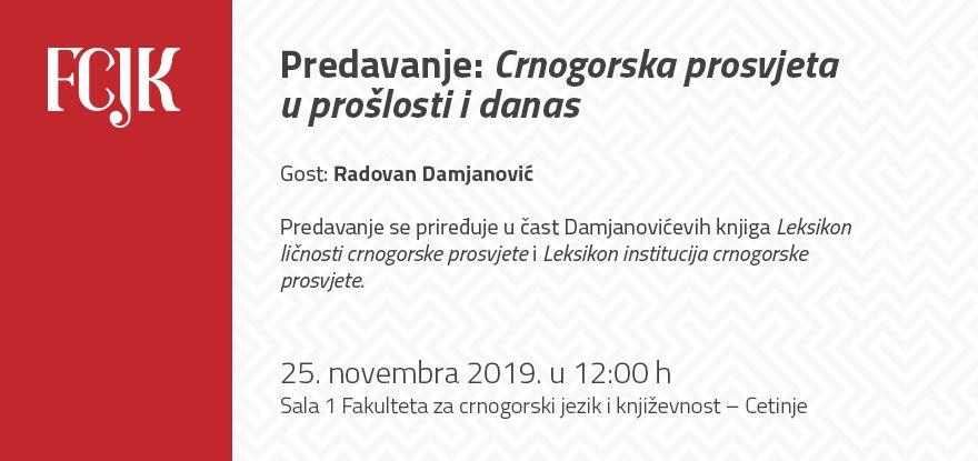 Predavanje: Crnogorska prosvjeta u prošlosti i danas