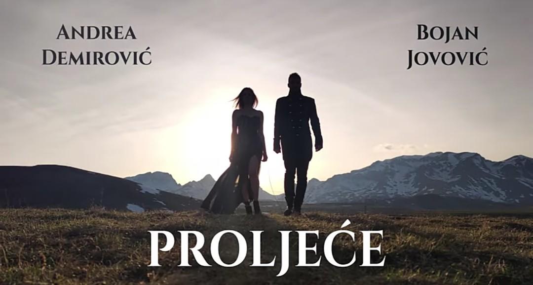 VIDEO: PROLJEĆE - ANDREA DEMIROVIĆ I BOJAN JOVOVIĆ