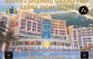 Budva Splendid Grand Prix - Arena Fight Night